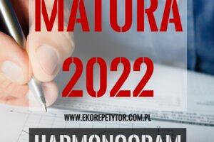 HARMONOGRAM MATUR 2022